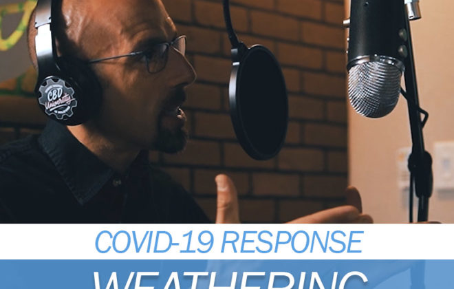 Weathering the Storm CBD Podcast